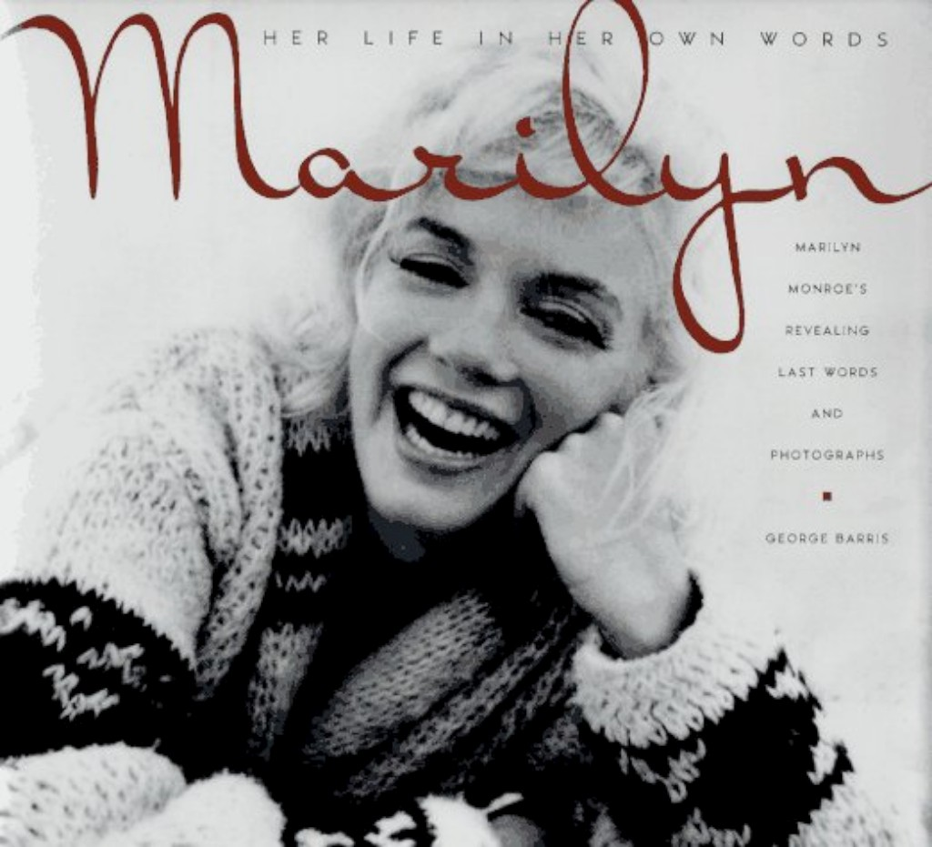 Capa do álum Marilyn: Her Life in Her Own Words: Marilyn Monroe's Revealing Last Words and Photographs DR